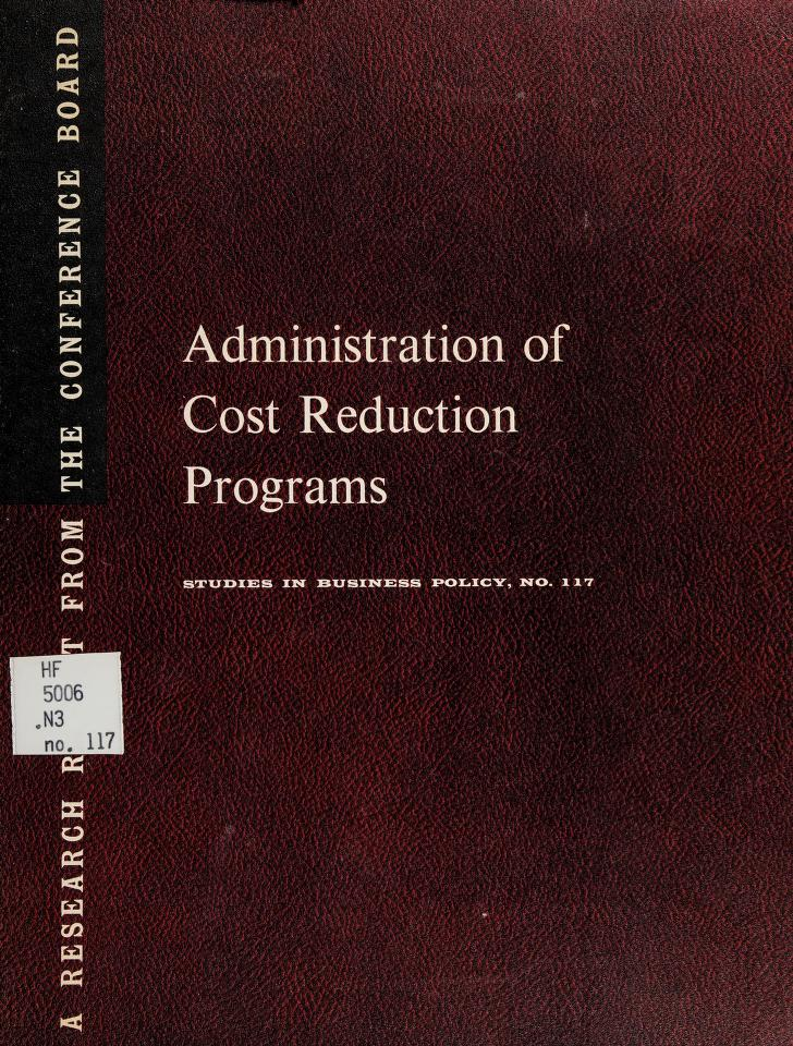 Administration of cost reduction programs by National Industrial Conference Board. Division of Business Practices.