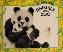 Cover of: Animals at the zoo | Kenneth Lilly