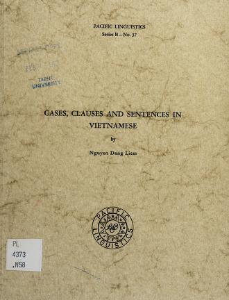 Cover of: Cases, clauses, and sentences in Vietnamese | Nguyễn, Đăng Liêm.
