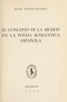Cover of: El concepto de la muerte en la poesía romántica española   Juan Ayuso Rivera
