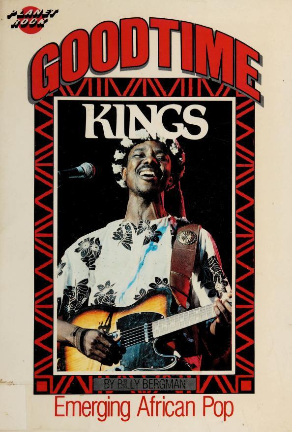 Goodtime kings by Billy Bergman
