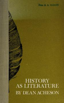 Cover of: History as literature | Dean Acheson