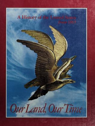 Cover of: Our land, our time | Joseph Robert Conlin