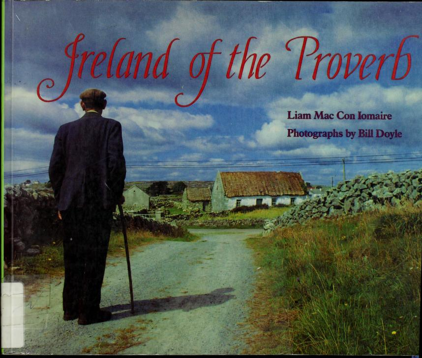 Ireland of the proverb by Liam Mac Con Iomaire