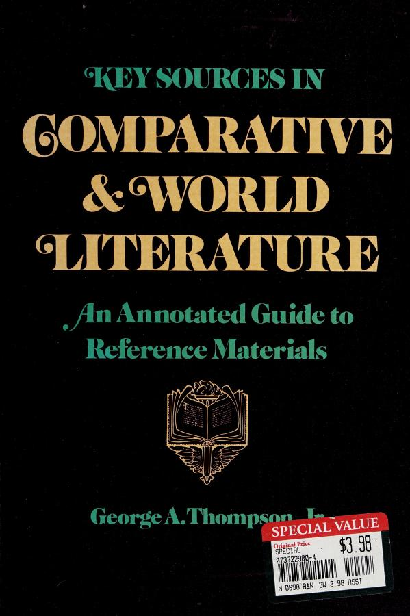 Key sources in comparative and world literature by Thompson, George