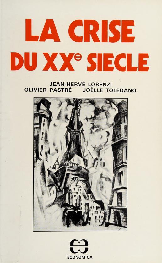 La crise du XXe siècle by Jean Hervé Lorenzi