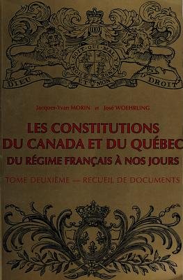 Cover of: Les constitutions du Canada et du Québec   Jacques-Yvan Morin