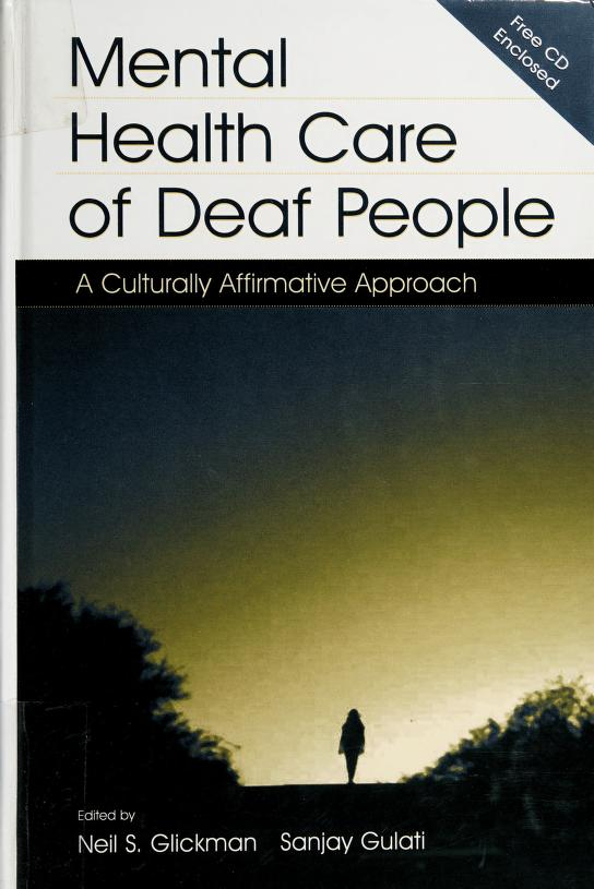 Mental health care of deaf people by edited by Neil S. Glickman, Sanjay Gulati
