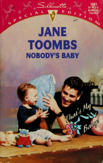 Cover of: Nobody's Baby (That's My Baby) | Jane Toombs