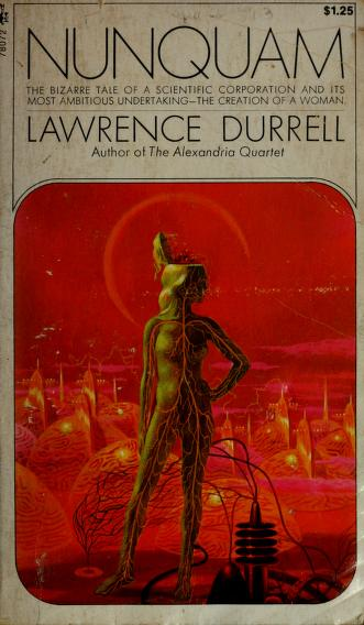 Nunquam by Lawrence Durrell, Lawrence Durrell