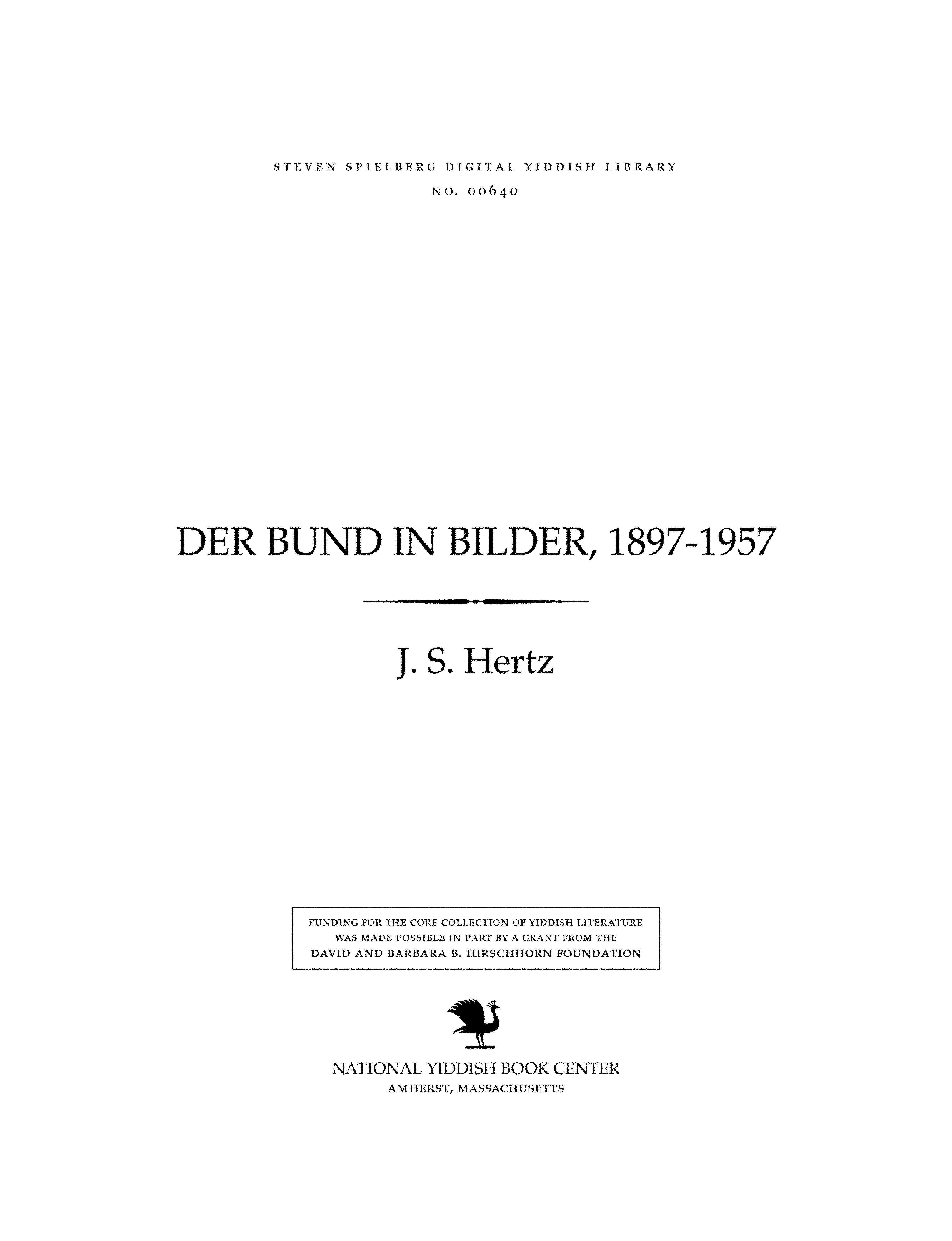 Cover of: Der Bund in bilder, 1897-1957 | J. S. Hertz