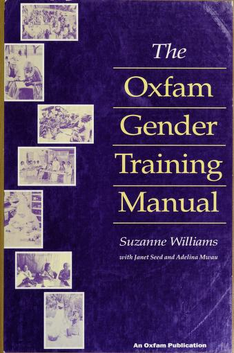 The Oxfam gender training manual by Suzanne Williams