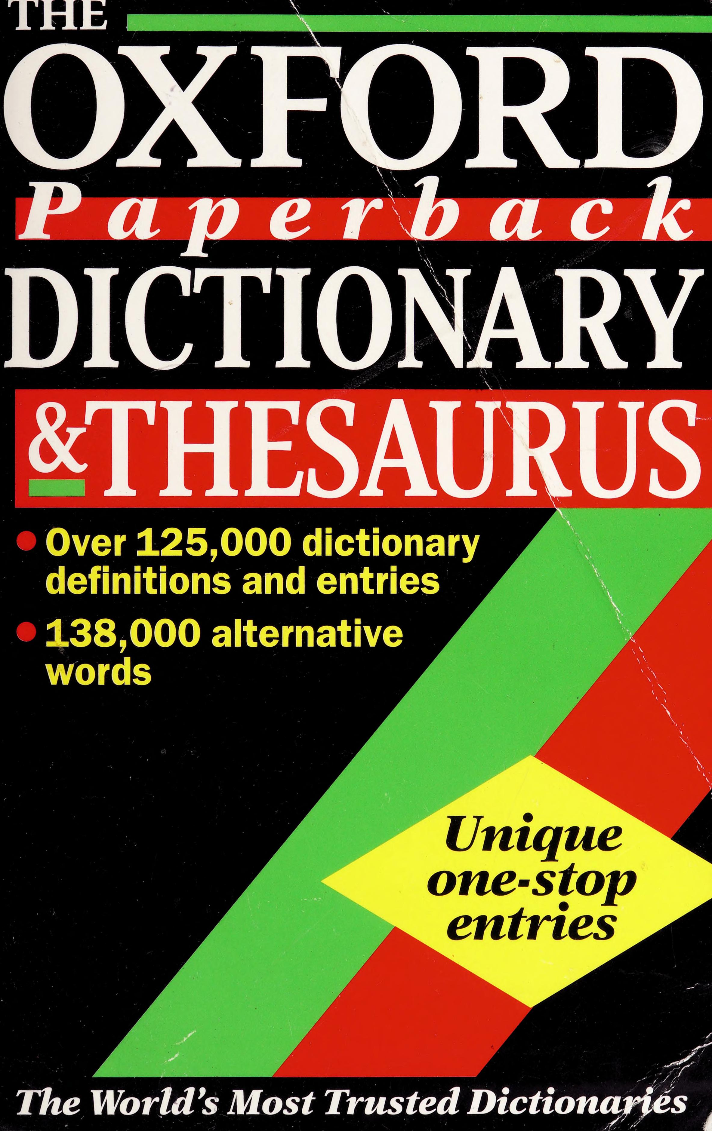 The Oxford Paperback Dictionary Thesaurus None Free Download Borrow And Streaming Internet Archive