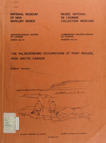 Cover of: The Palaeoeskimo occupations at Port Refuge, High Arctic Canada | Robert McGhee