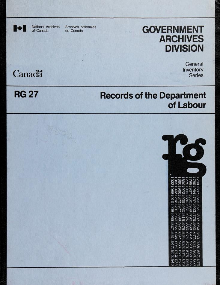 Records of the Department of Labour by National Archives of Canada. Government Archives Division.