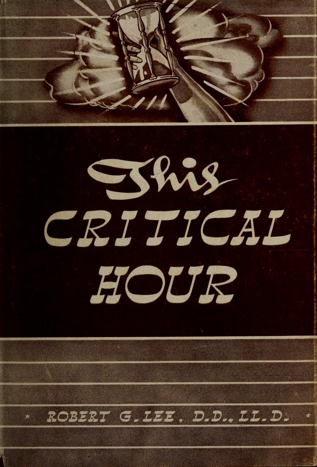 This critical hour by Robert Greene Lee