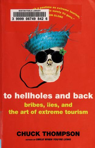 Cover of: To hellholes and back | Thompson, Chuck.