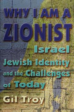 Cover of: Why I am a Zionist | Gil Troy